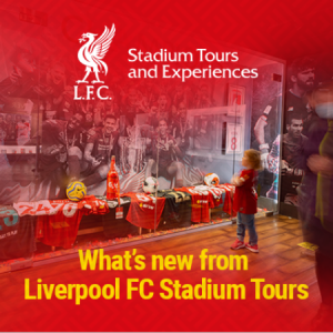 what's new from Liverpool FC Stadium Tours